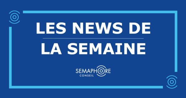 semaphore conseil news de la semaine